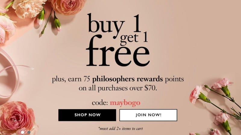 Buy One Get One Free | Philosophy | Promo code MAYBOGO