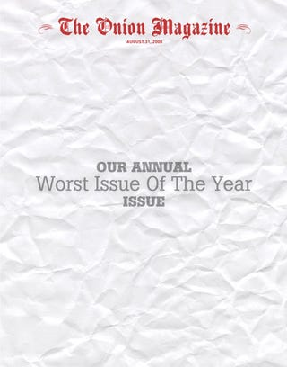 Illustration for article titled Our Annual Worst Issue Of The Year Issue