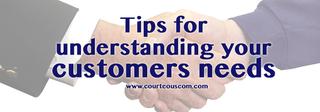 understanding customer needs www.courteouscom.com