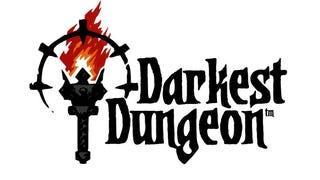 <i>Darkest Dungeon</i> - Stress Has Never Felt So Good