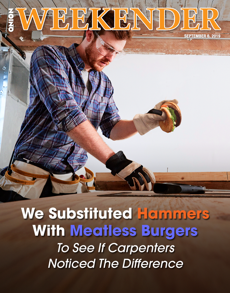 Illustration for article titled We Substituted Hammers With Meatless Burgers To See If Carpenters Noticed The Difference