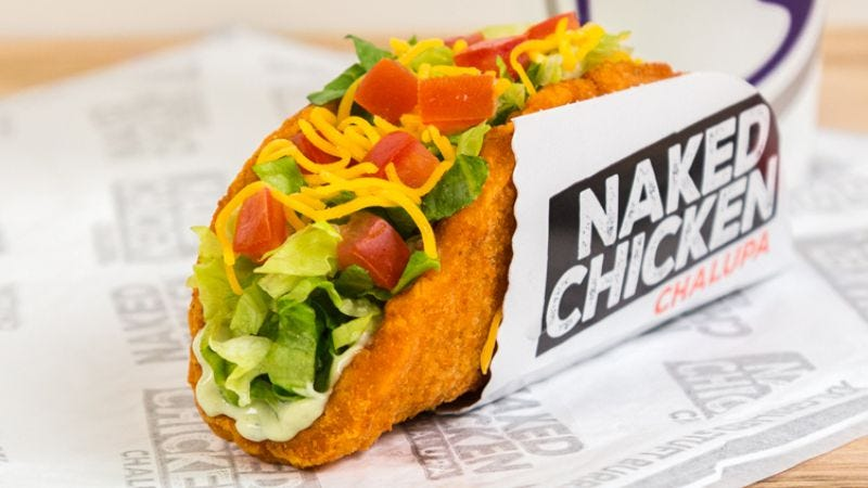 Taco Bells Wilder Naked Chicken Chalupa Is Here & Its A