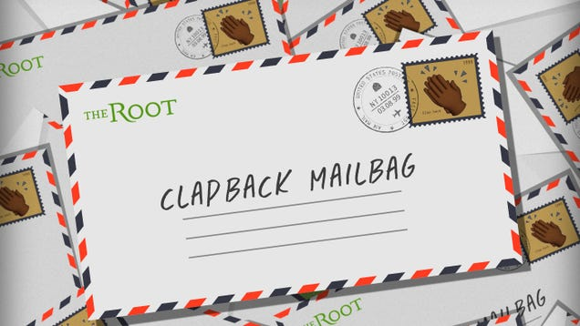 Illustration for article titled The Root's Clapback Mailbag: Lions, Tigers and Wypipo, Oh My!