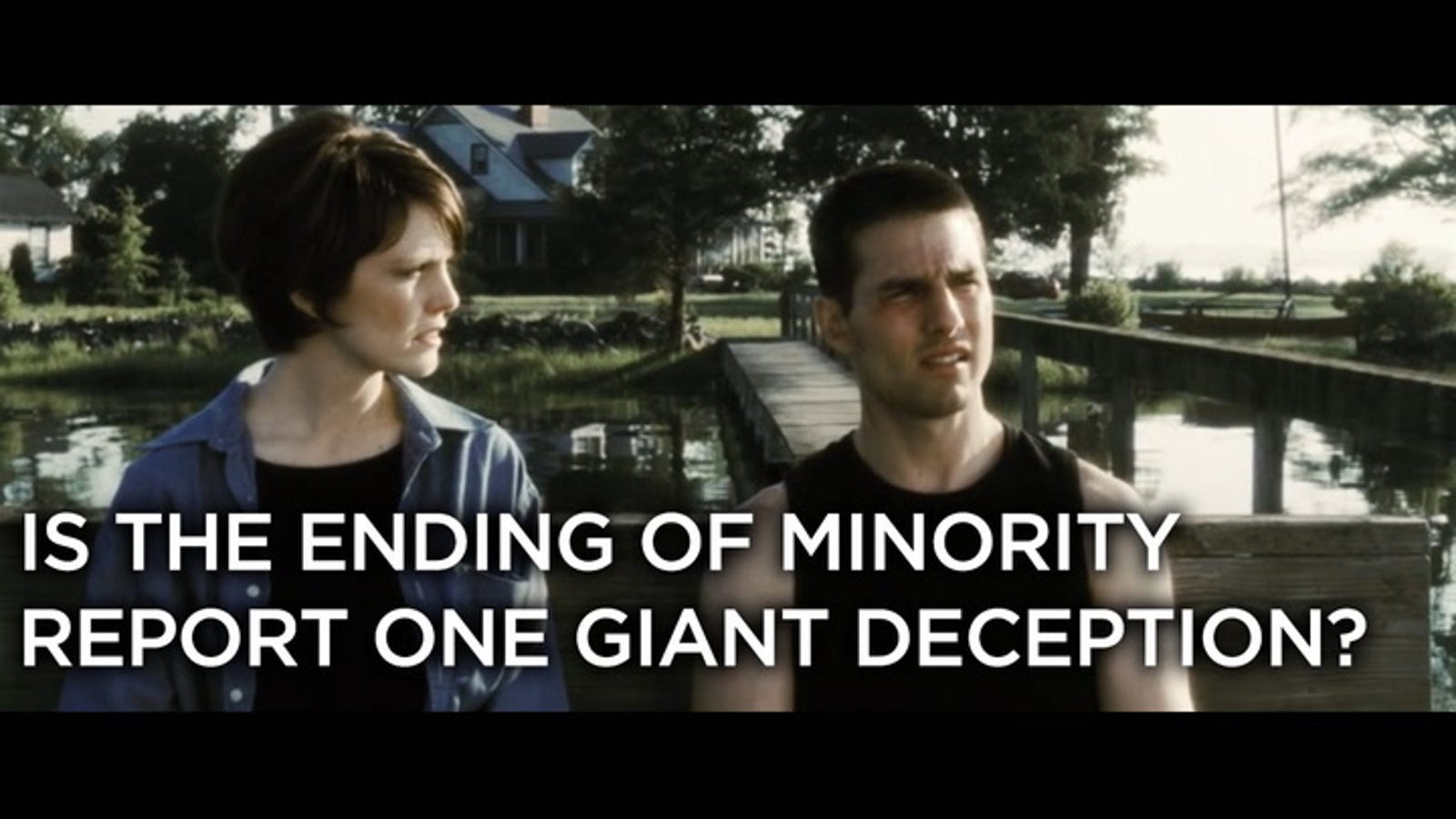 The Entire Ending of Minority Report Is Just a Dream