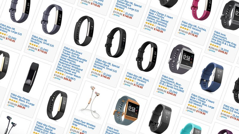 Fitbit Alta | $100 | Amazon Fitbit Charge 2 | $120 | AmazonFitbit Alta HR | $120 | AmazonFitbit Ionic Smartwatch | $250 | AmazonMore Fitbit Deals | Amazon