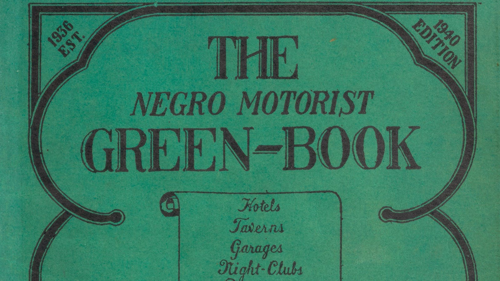 The Relevance of the Green Book, a Guide for Black Travelers