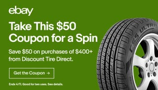 $50 off $400 Tire Purchase | Discount Tire Direct via eBay | Promo code PUMPEDUP. Stacks with manufacturer rebates.