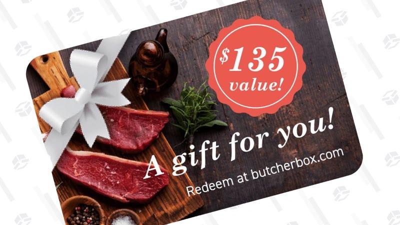 $135 Butcher Box E-Gift Card | $120 | Butcher Box | Promo code KINJA. See gift box options here.
