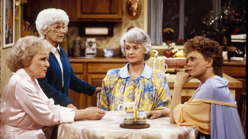 The Golden Girls taught us that being old is about more than just sitting around.