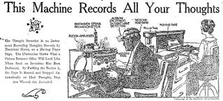 Illustration for article titled This Machine Records All Your Thoughts (1919)