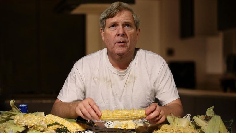 Illustration for article titled Depressed, Butter-Covered Tom Vilsack Enters Sixth Day Of Corn Bender After Losing VP Spot