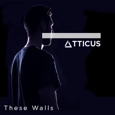 Atticus breaks down 'These Walls'