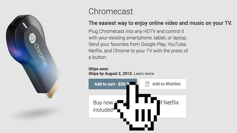 Illustration for article titled You'd Be Crazy Not to Buy Google Chromecast (SUPER SAD UPDATE)