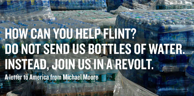 Illustration for article titled Michael Moore: Don't Send Bottled Water to Flint