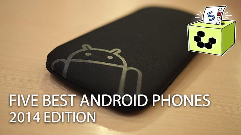 Illustration for article titled Five Best Android Phones: 2014 Edition