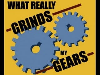 Illustration for article titled What Grinds My Gears: PP Edition