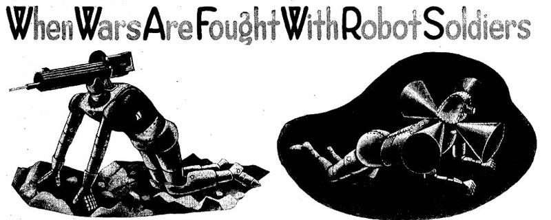 Illustration for article titled When Wars Are Fought With Robot Soldiers (1935)
