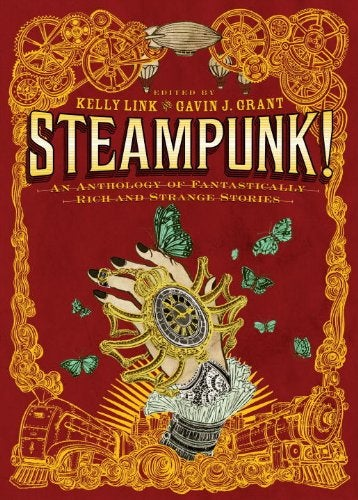 Illustration for article titled New Steampunk! anthology from Kelly Link and Gavin Grant challenges the rules of the genre
