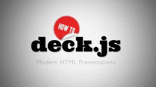 Illustration for article titled How to Create a Compelling Browser-Based Presentation in Minutes with Deck.js
