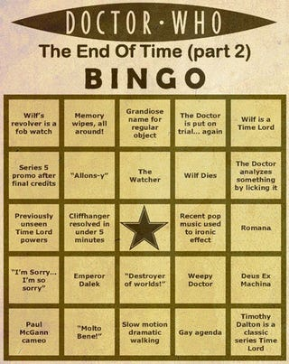 """Illustration for article titled Play Along At Home: Doctor Who """"End Of Time"""" Bingo Cards"""