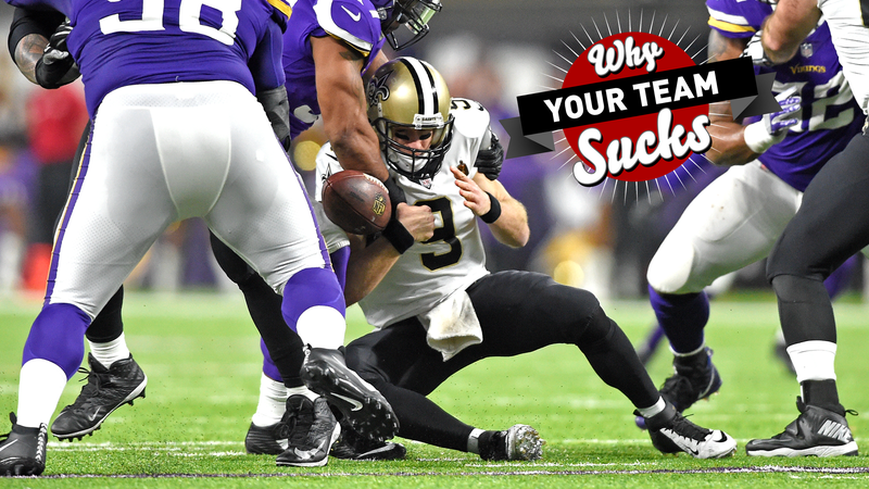 Why Your Team Sucks 2018 New Orleans Saints