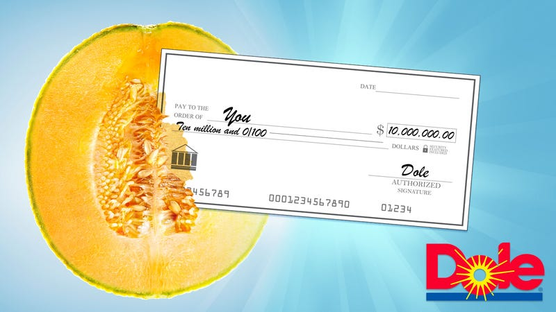Illustration for article titled Dole Reveals One Cantaloupe Out There Contains $10 Million Check