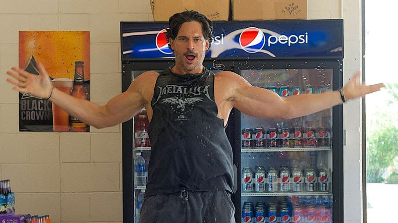 Joe Manganiello in Magic Mike XXL, since his debut as Deathstroke hasn't happened yet