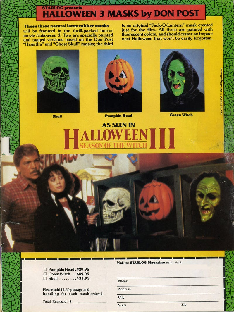 When Halloween 3 came out, you could buy replicas of the masks ...