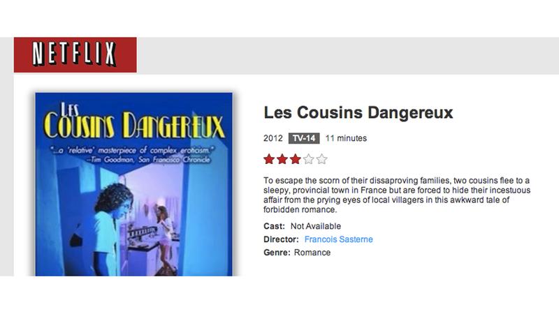 Illustration for article titled Netflix (Sort of) Releases Les Cousins Dangereux, Girls with Low Self Esteem, and Other Arrested Development Favorites