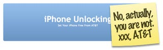 Illustration for article titled AT&T Cracks Down On Commercial iPhone Unlocking Groups