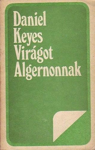 Illustration for article titled Meghalt Daniel Keyes. Ő írta a Virágot Algernonnak c. klasszikust