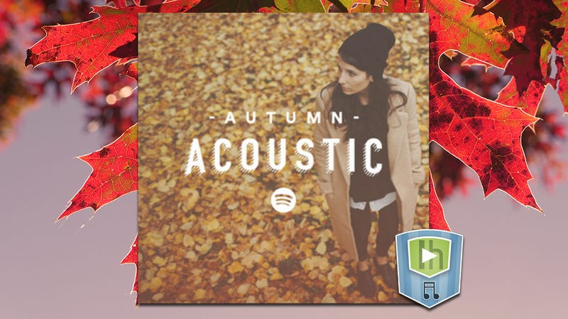 Illustration for article titled The Autumn Acoustics Playlist