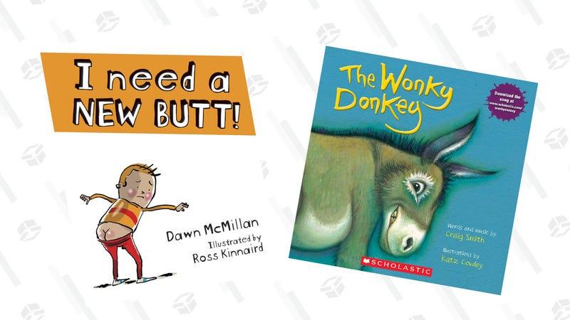 I Need a New Butt! | $5 | AmazonThe Wonky Donkey | $5 | Amazon