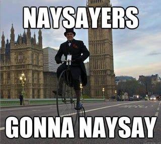 Illustration for article titled Naysaying