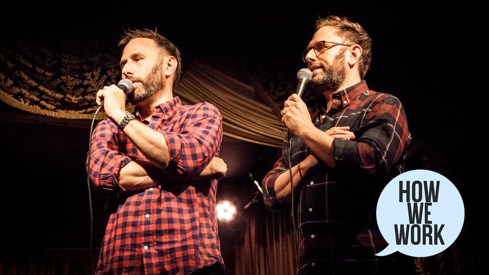 We're The Sklar Brothers, And This Is How We Work