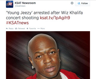 "Tweet KSAT News sent out Aug. 26, 2014, regarding arrest of ""Young Jeezy."" KSAT News via Twitter"