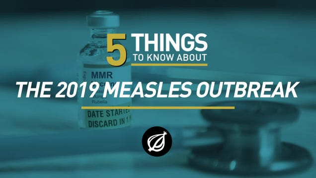 5 Things To Know About The 2019 Measles Outbreak