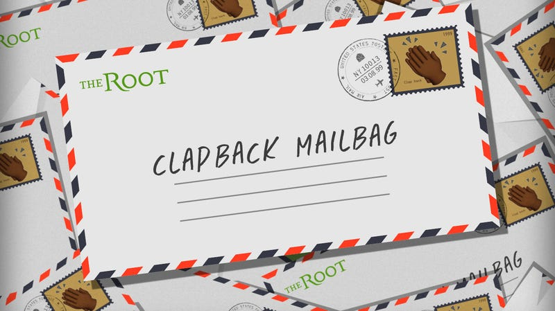 Illustration for article titled The Root's Clapback Mailbag: Celebrity Edition