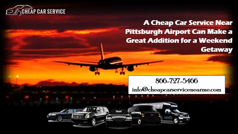 Illustration for article titled A Cheap Car Service Near Pittsburgh Airport Can Make a Great Addition for a Weekend Getaway