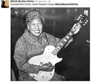 """Sister Rosetta Tharpe, """"godmother of rock 'n' roll,"""" #BlackWomenDidThatTwitter"""