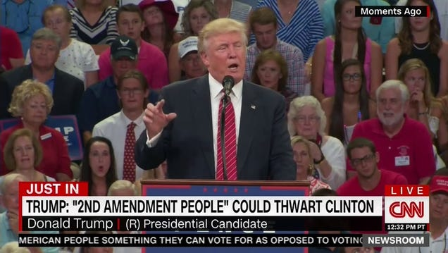 Donald Trump: The Only Way to Stop Hillary Clinton From Picking Supreme Court Justices May Be Assassination