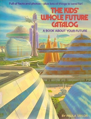 Illustration for article titled The Kids' Whole Future Catalog (1982)