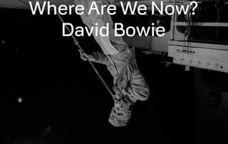 Illustration for article titled David Bowie - Where Are We Now?