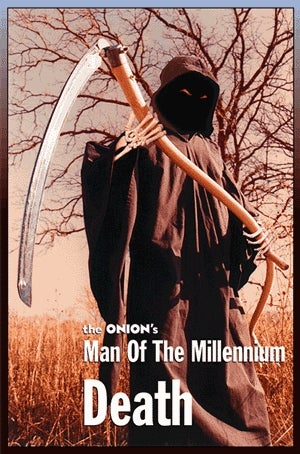 Illustration for article titled Man Of The Millennium: Death