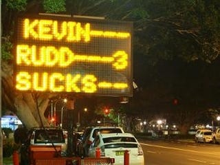 "Illustration for article titled Don't Hack Road Signs To Read ""Kevin Rudd Sucks"""
