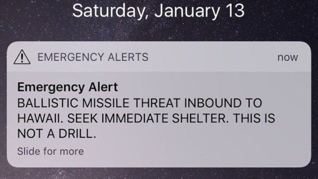 Confirmed: Hawaii s False Missile Alert Scared the Shit Out of Everyone