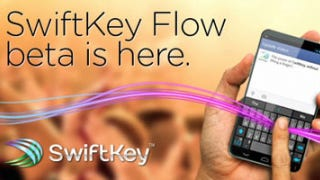"Illustration for article titled SwiftKey Flow Beta Improves ""Flow Through Space,"" Makes It Available in All Text Fields"