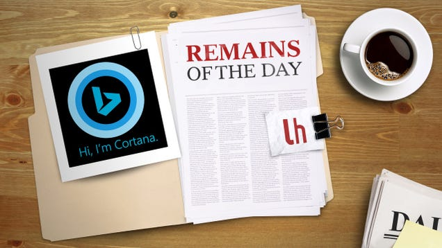 Remains of the Day: Microsoft Limits Cortana Searches to Bing
