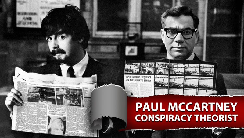 Illustration for article titled Paul McCartney, Conspiracy Theorist