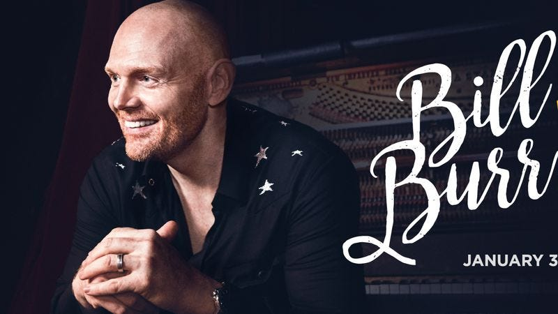 """Illustration for article titled Bill Burr asks you to """"Walk Your Way Out"""" in an exclusive trailer for his new Netflix special"""